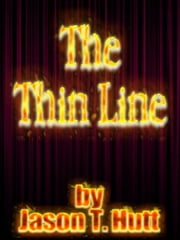 The Thin Line ebook by Jason Hutt