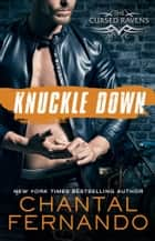Knuckle Down ebook by Chantal Fernando