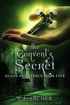 The Convent's Secret ebook by