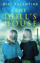 The Doll's House: Exclusive Short Story - Exclusive Short Story ebook by Niki Valentine