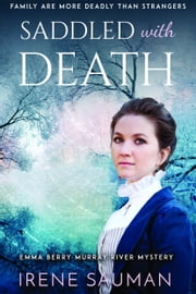 Saddled with Death ebook by Irene Sauman