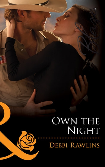 Own the Night (Mills & Boon Blaze) (Made in Montana, Book 2) eBook by Debbi Rawlins