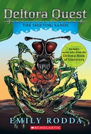 Deltora Quest #4: The Shifting Sands ebook by Emily Rodda