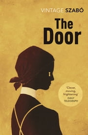 The Door ebook by Magda Szabó, Len Rix