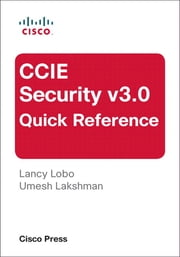 CCIE Security v3.0 Quick Reference ebook by Umesh Lakshman,Lancy Lobo