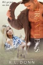 Brantley's Way - The Running M Ranch, #1 ebook by KL Donn