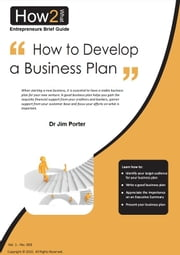 How to Develop a Business Plan ebook by Dr Jim Porter