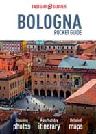 Insight Guides: Pocket Bologna ebook by Insight Guides