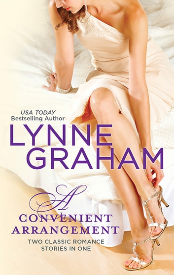 A Convenient Arrangement - 2 Book Box Set ebook by Lynne Graham