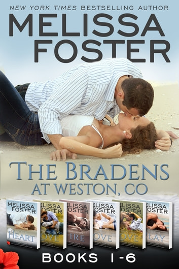 The Bradens, Weston, CO (Books 1-6 Boxed Set) - Love in Bloom ebook by Melissa Foster