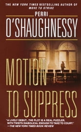 Motion to Suppress ebook by Perri O'Shaughnessy