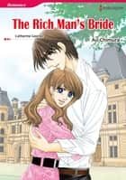 THE RICH MAN'S BRIDE (Harlequin Comics) - Harlequin Comics ebook by Catherine George, Ao Chimura
