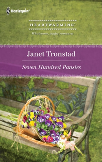 Seven Hundred Pansies ebook by Janet Tronstad