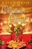 Christmas Chocolat ebook by