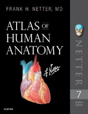 Atlas of Human Anatomy E-Book - Digital eBook eBook by Frank H. Netter, MD