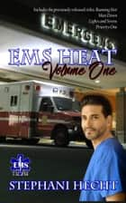 EMS Heat Volume One ebook by Stephani Hecht