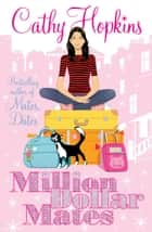 Million Dollar Mates ebook by Cathy Hopkins