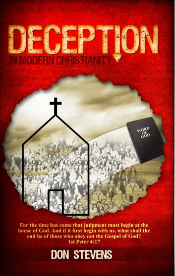 Deception in Modern Christianity ebook by Don Stevens