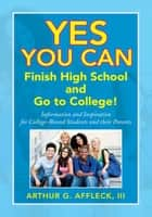 Yes You Can ebook by III Arthur G. Affleck