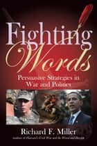Training soprano voices ebook by richard miller 9780199880973 fighting words persuasive strategies for war and politics ebook by richard miller fandeluxe Choice Image