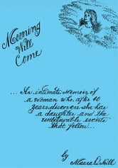Morning Will Come ebook by Maura O'Neill