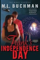 Frank's Independence Day ebook by M. L. Buchman