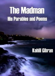 The Madman ebook by Khalil Gibran