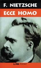 Ecce Homo ebook by Friedrich Nietzsche, Marcelo Backes, Marcelo Backes,...