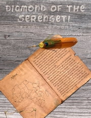 Diamond of the Serengeti ebook by Byron Gordon