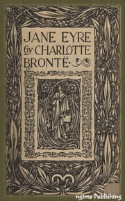 Jane Eyre (Illustrated + FREE audiobook link + Active TOC) ebook by Charlotte Bronte