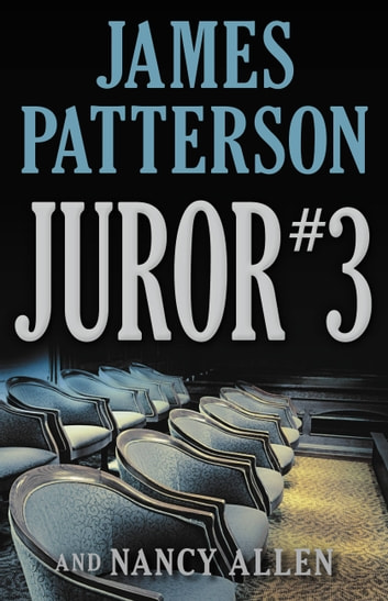 Juror #3 ebook by James Patterson