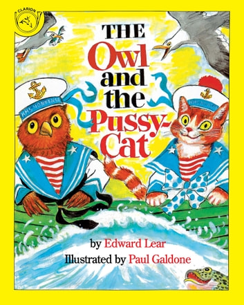 The Owl and the Pussycat ebook by Joanna C. Galdone,James Cross Giblin,Paul Galdone,Edward Lear