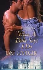When a Duke Says I Do ebook by