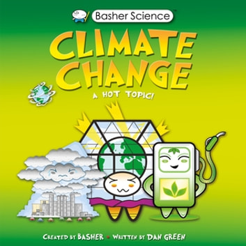 Basher Science: Climate Change ebook by Simon Basher