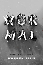 Normal: Book 2 ebook by Warren Ellis
