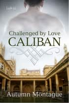 Caliban ebook by Autumn Montague