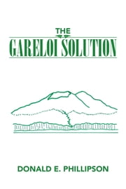 The Gareloi Solution ebook by Donald E. Phillipson