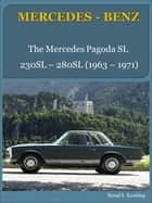 230, 250, 280 SL with buyer's guide and chassis number/data card explanation - From the Mercedes-Benz 230SL to the 280SL W113 pagoda ebook by Bernd S. Koehling