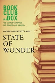 Bookclub-in-a-Box Discusses State of Wonder, by Ann Patchett ebook by Marilyn Herbert,Jo-Ann Zoon
