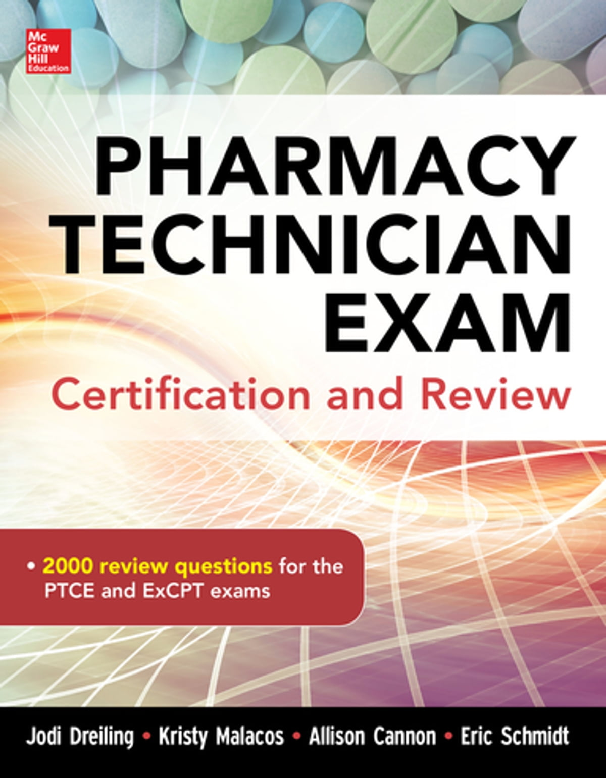 Pharmacy Tech Exam Certification And Review Ebook By Jodi Dreiling