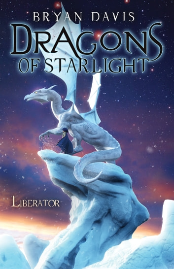 Liberator ebook by Bryan Davis