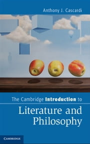 The Cambridge Introduction to Literature and Philosophy ebook by Anthony J. Cascardi