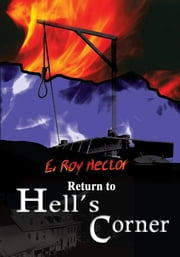 Return to Hell's Corner ebook by E. Roy Hector
