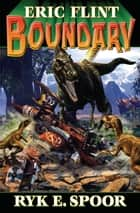 Boundary ebook by Eric Flint, Ryk E. Spoor
