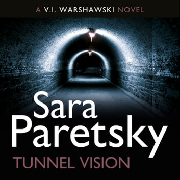 Tunnel Vision - V.I. Warshawski 8 audiobook by Sara Paretsky