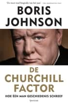 De churchill factor ebook by Boris Johnson,Conny Sykora