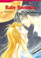 BABY BONANZA (Harlequin Comics) - Harlequin Comics ebook by Maureen Child, Rin Natsumi