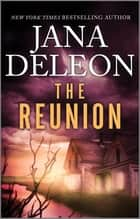 The Reunion ebook by Jana DeLeon