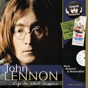John Lennon - Life Is What Happens: Music, Memories, and Memorabilia ebook by Borack, John