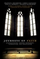 Journeys of Faith ebook by Robert L. Plummer,Scot McKnight